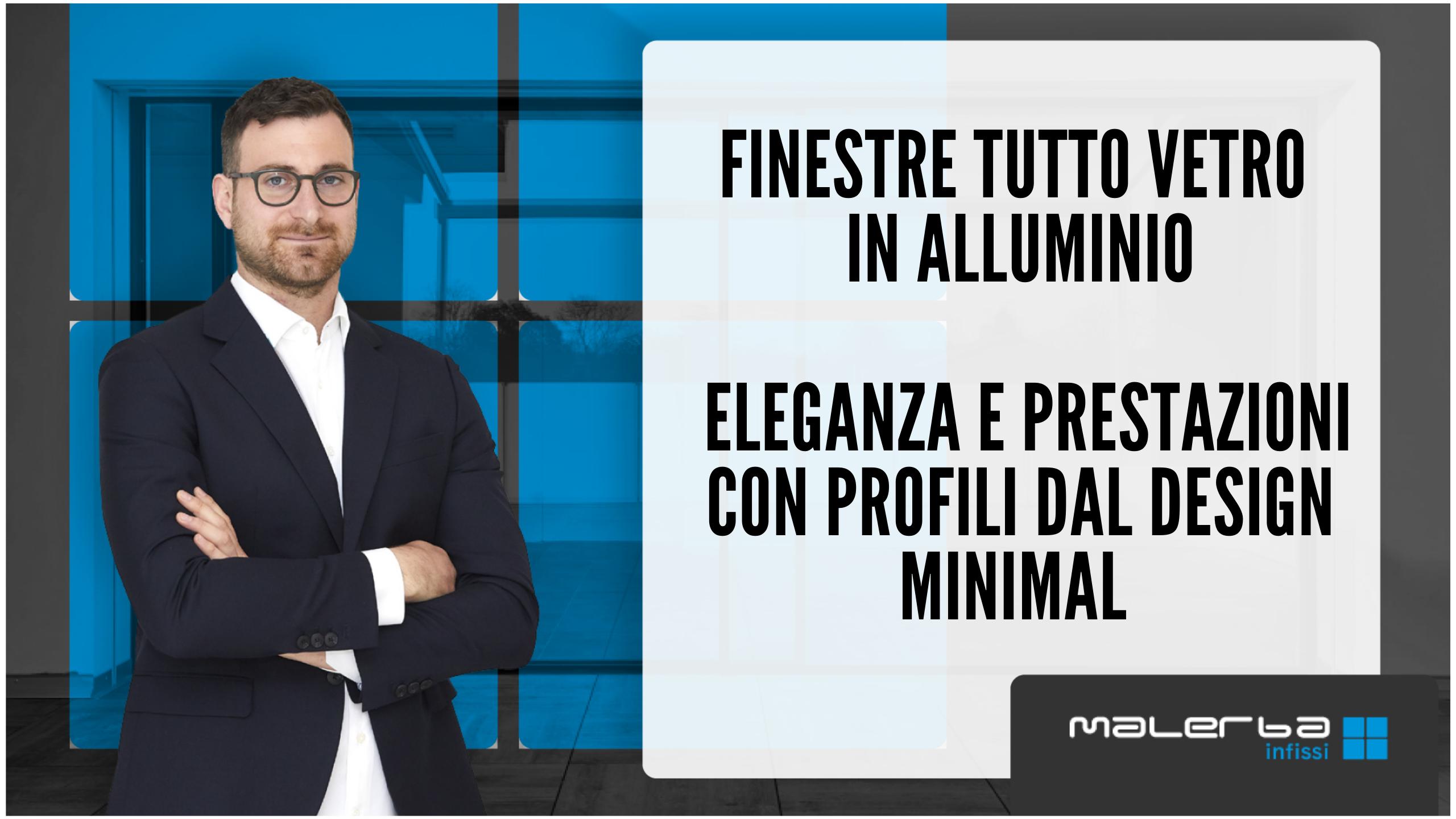 Finestre tutto vetro in alluminio - Malerba Infissi Padova